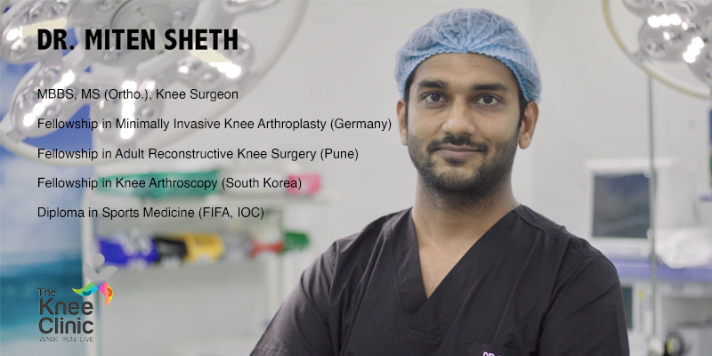 dr. miten sheth best knee replacement and arthroscopic surgeon in mumbai